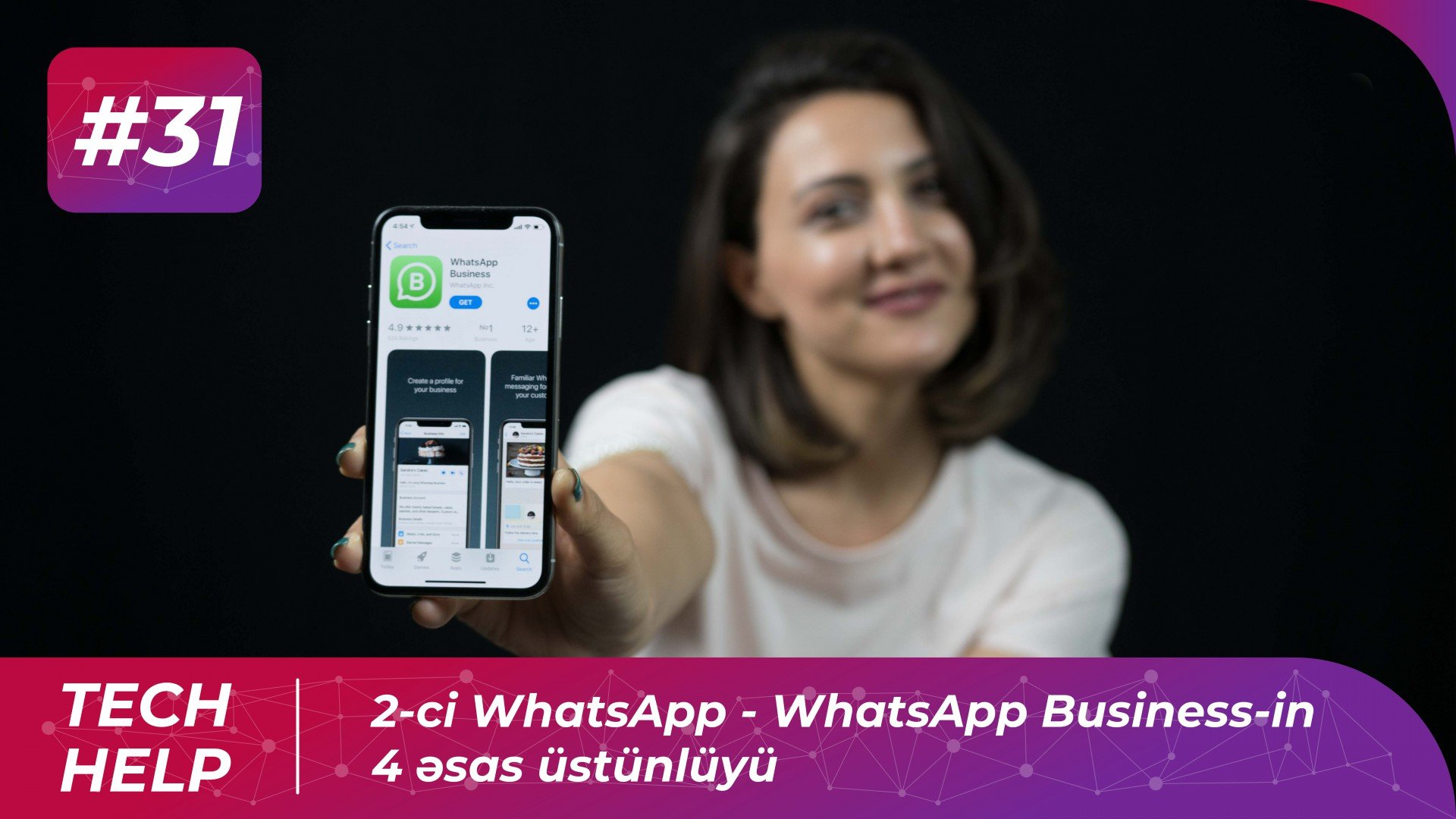 2-ci WhatsApp - WhatsApp Business-in 4 əsas üstünlüyü | Tech-Help #31