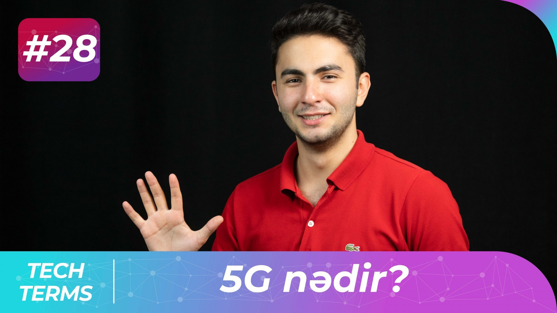 5G nədir? | Tech-Terms #28
