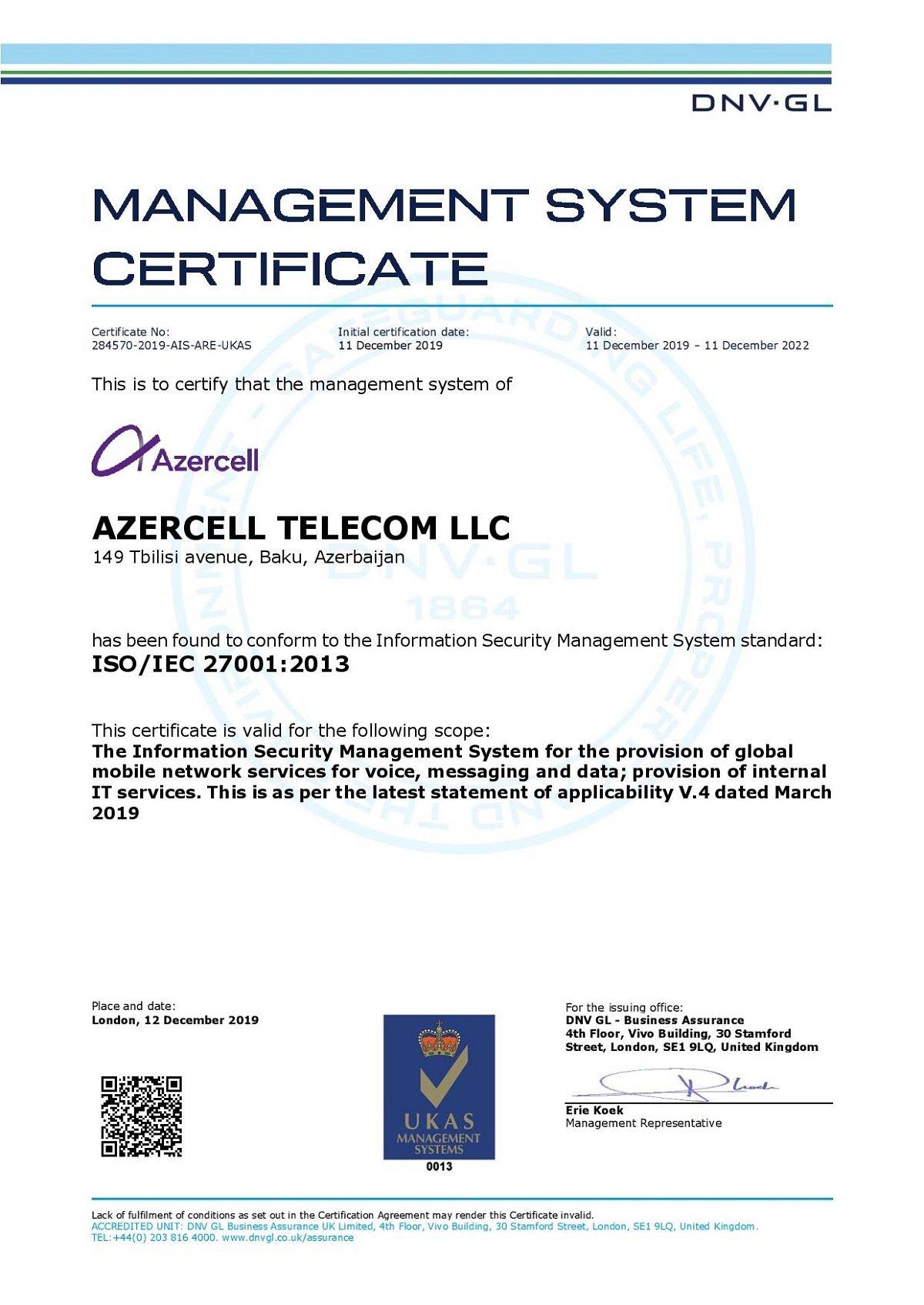 Azercell Azərbaycanda İSO/IEC 27001 Beynəlxalq İnformasiya Təhlükəsizliyi Standartına uyğunluq sertifikatını alan ilk mobil operator oldu