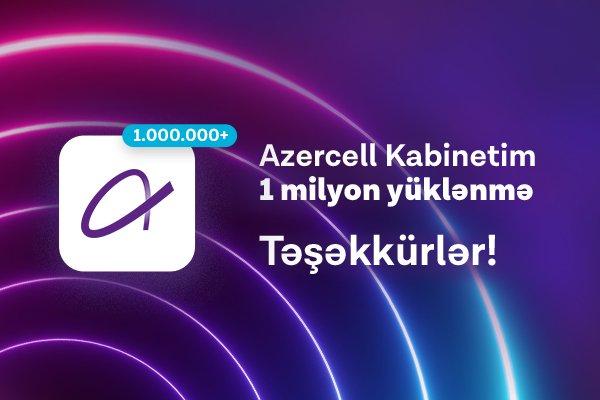 Azercell-in 'Kabinetim' mobil tətbiqi 1 mln yüklənməni aşdı