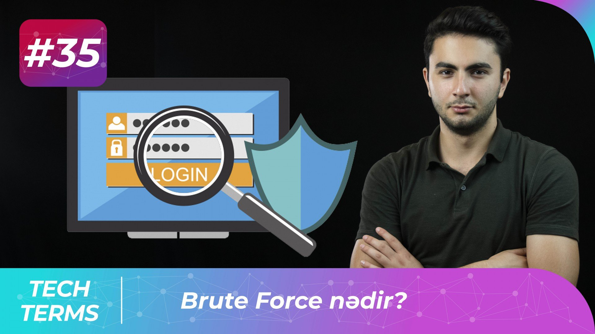Brute Force nədir?  | Tech-Terms #35