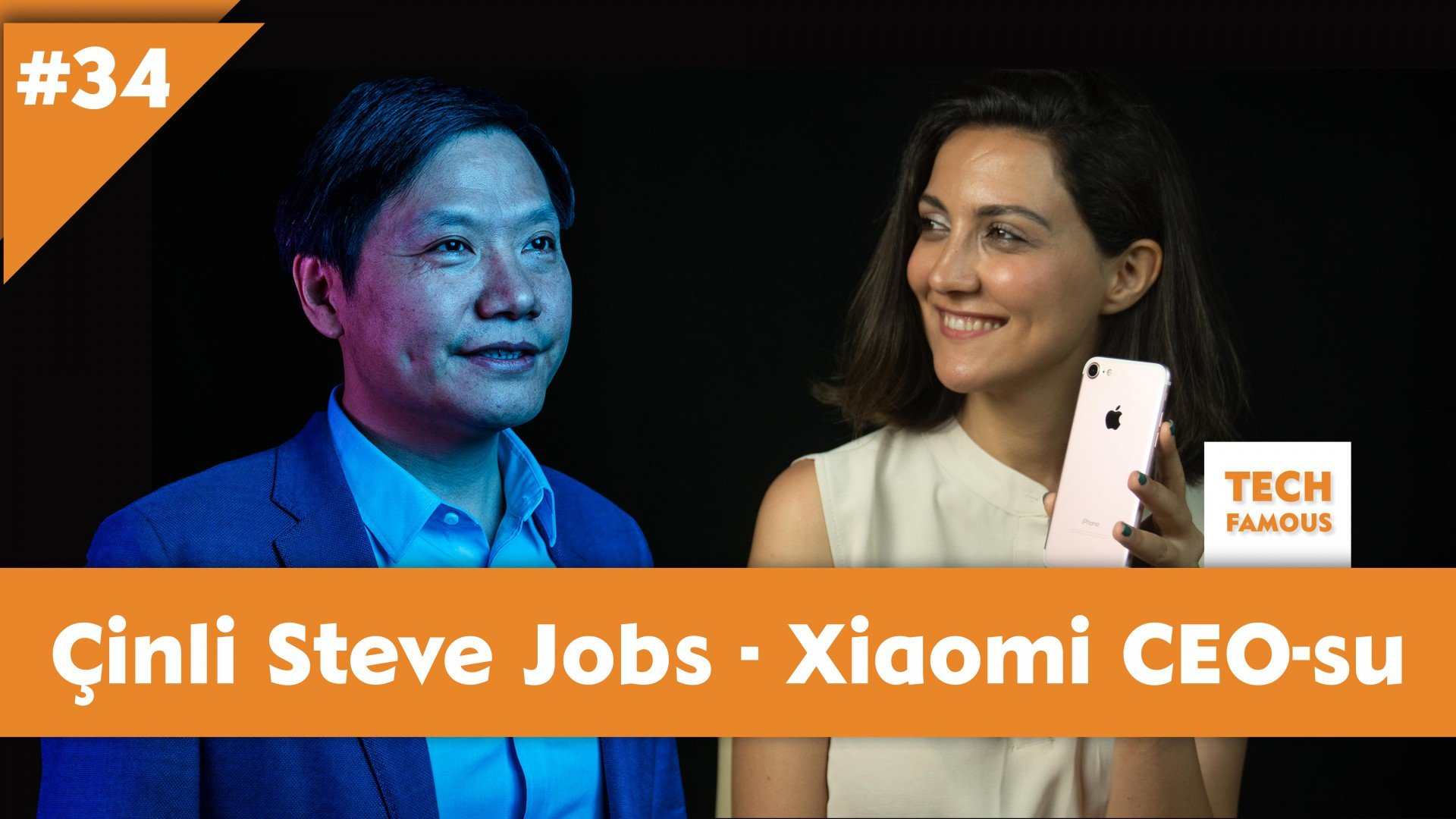 Çinin Steve Jobs-u - Xiaomi CEO-su Lei Jun | Tech-Famous #34