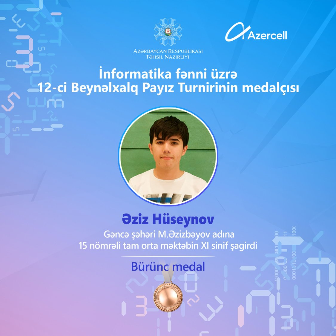 Gəncə məktəblisi İnformatika fənni üzrə beynəlxalq yarışmada bürünc medal qazandı!