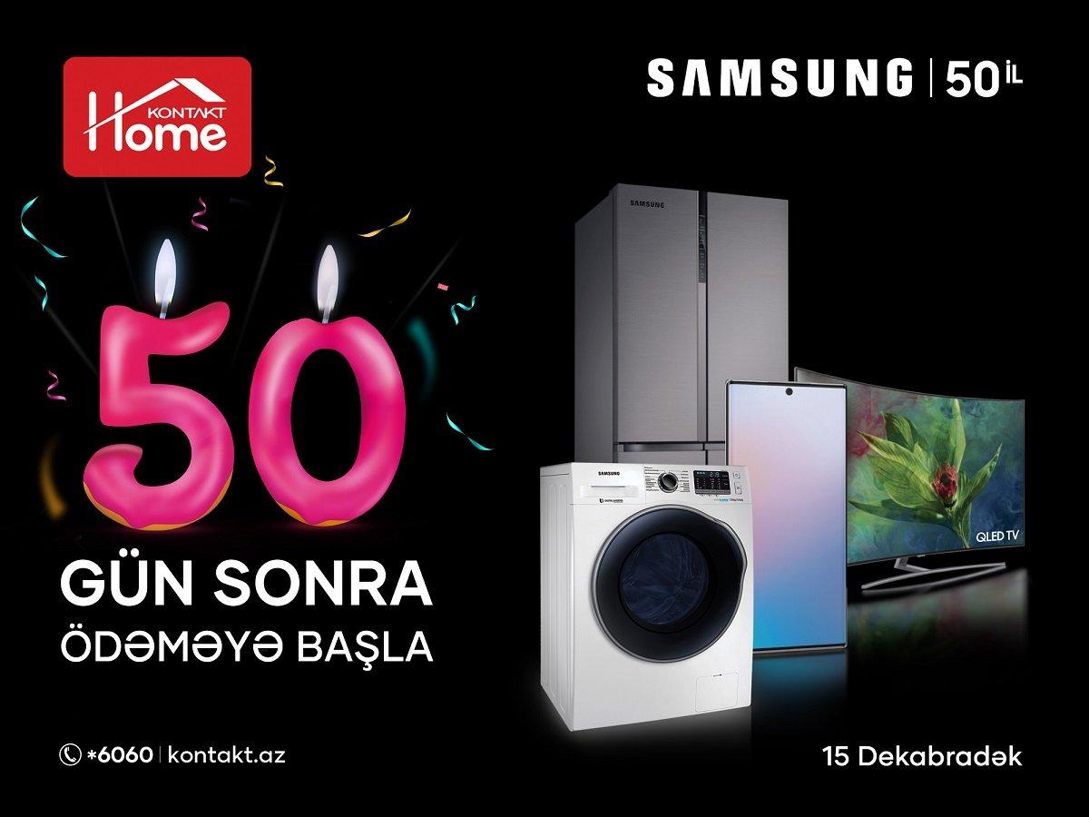 Samsung 50 illik yubileyini Kontakt Homa-da qeyd edir – EKSKLÜZİV TƏKLİFLƏR