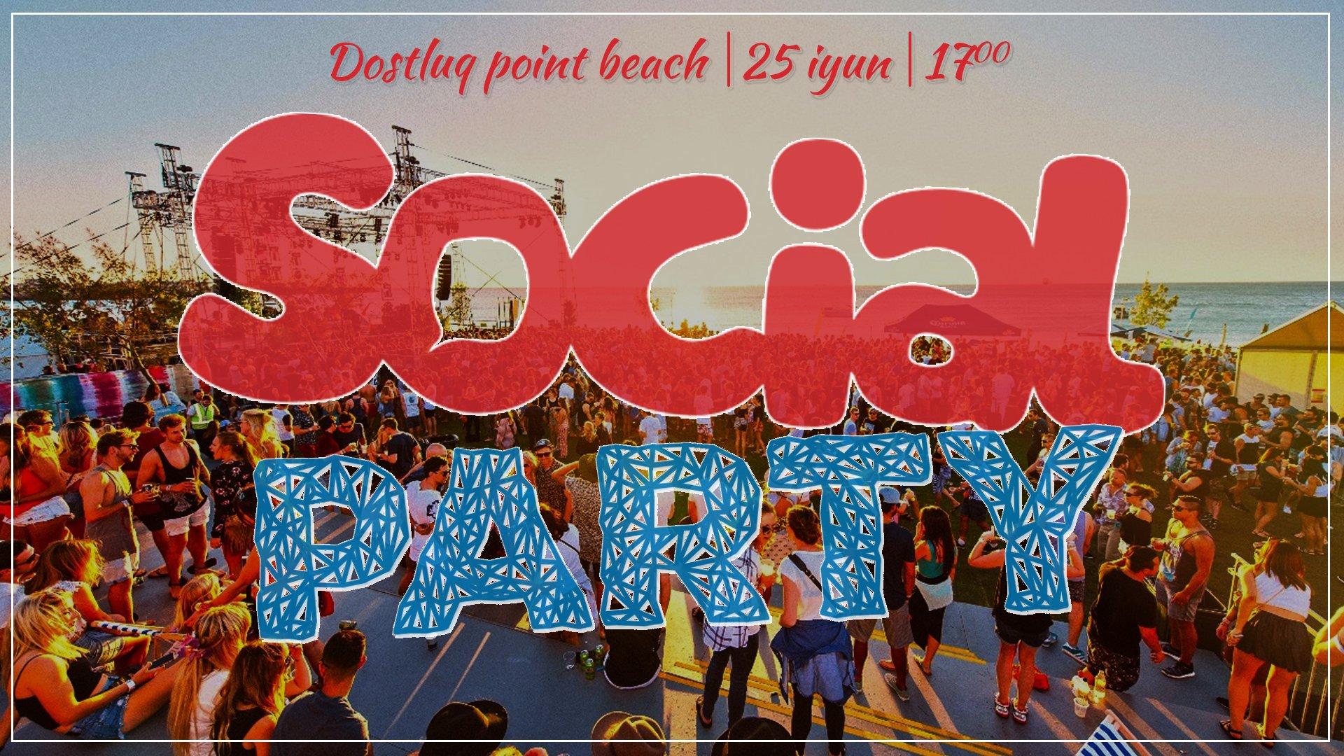 Sosial Medianın məşhur simalarını bir araya toplayan 'Social Party'