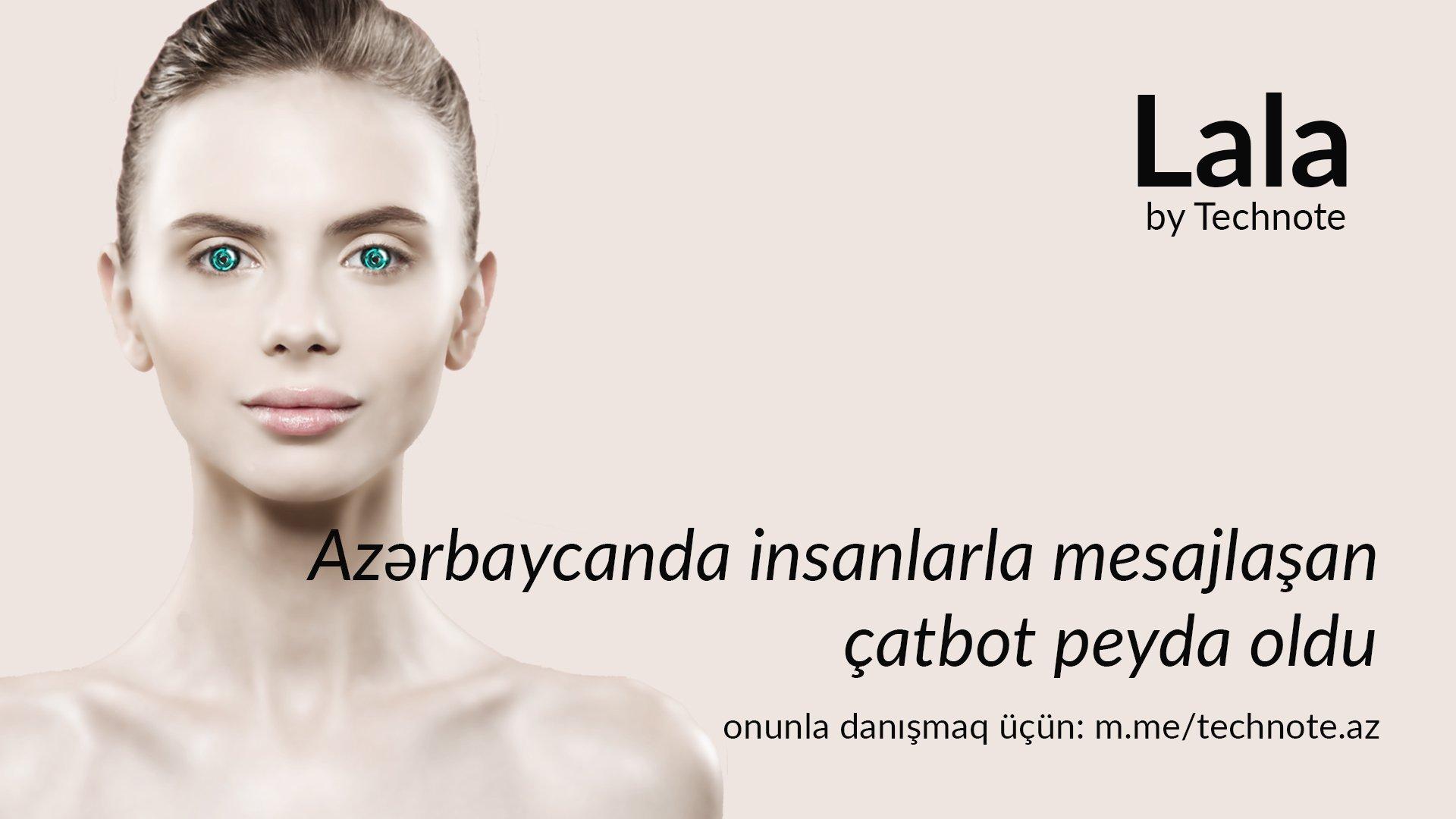 Technote, ilk Azərbaycandilli təkmilləşdirilmiş ÇatBotu - Lalanı istifadəyə verir