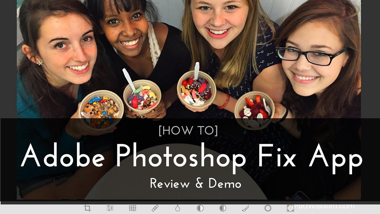 Adobe Photoshop Fix, Android üçün təqdim olundu!
