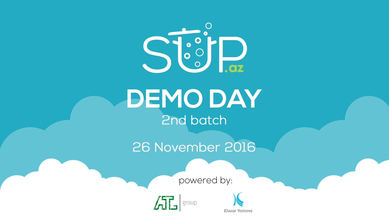 """""""SUP"""" 20-dən artıq investorun iştirakı ilə keçiriləcək sayca ikinci Demo Day-in tarixini elan etdi"""